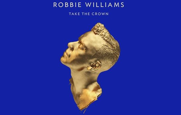 Картинка синий, золотой, Robbie Williams, Take The Crown, робби уильямс