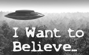 Картинка UFO, X-Files, I want to Believe