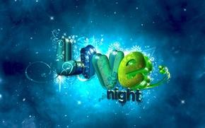 Обои буквы, live night, фон, надпись