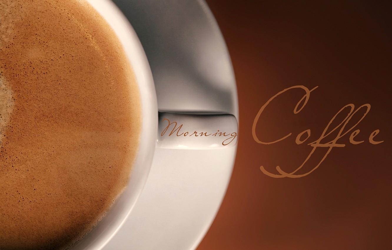 Фото обои пена, макро, фон, надпись, кофе, чашка, напиток, morning coffee, эспрессо